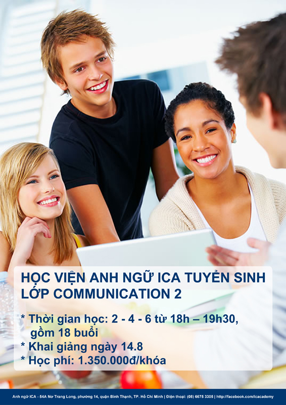 Anh ngữ ICA tuyển sinh lớp Communication 2