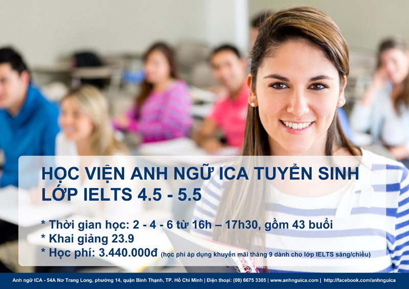 Anh ngữ ICA tuyển sinh IELTS 4.5 - 5.5
