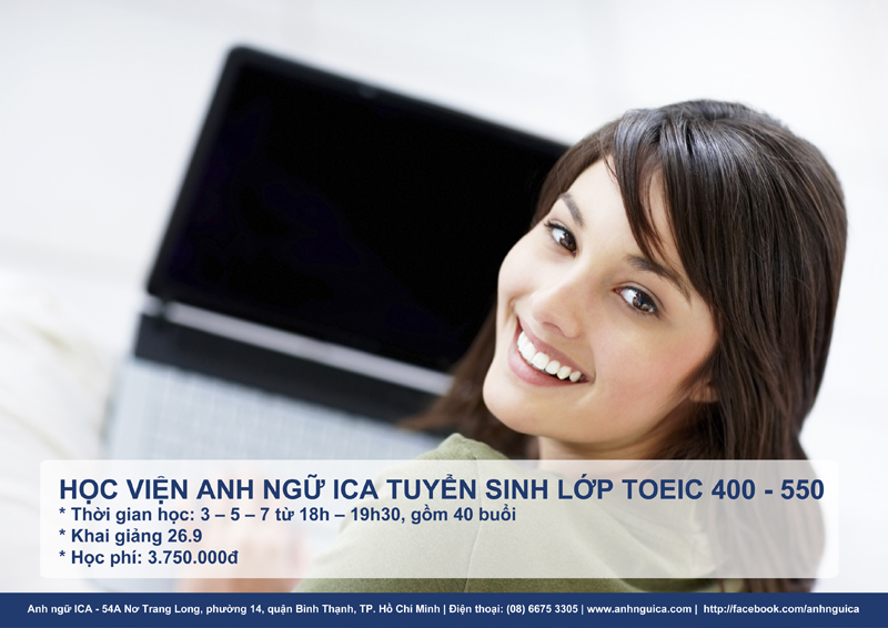 Anh ngữ ICA tuyển sinh Toeic 400 - 550