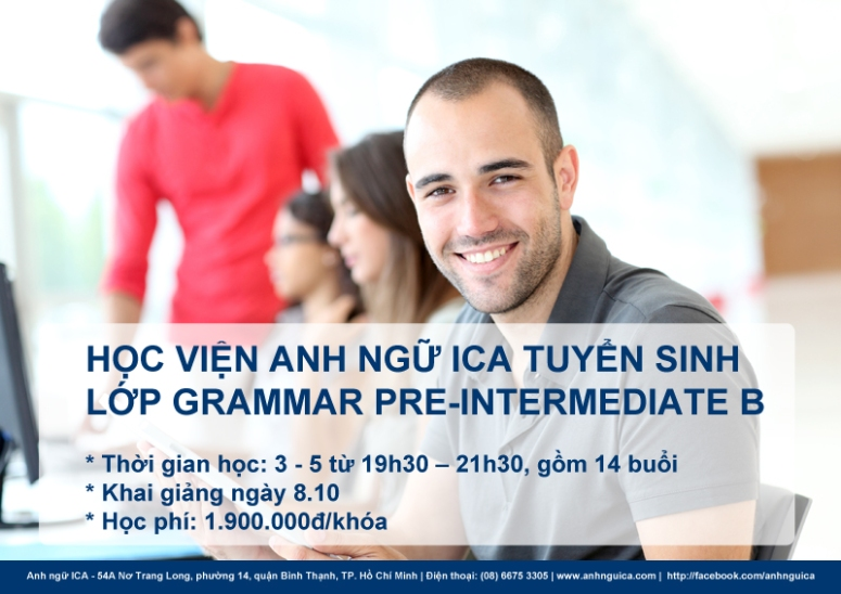 Anh Ngữ ICA tuyển sinh Gram-Pre Intermediate B