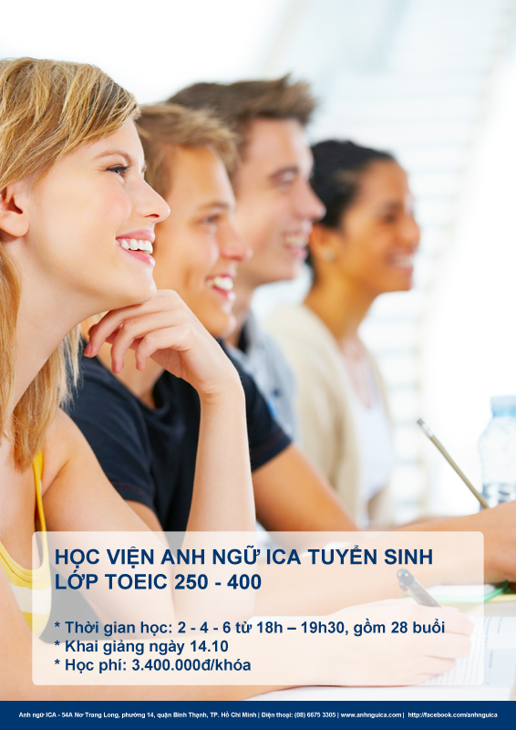 Anh Ngữ ICA tuyển sinh Toeic 250 - 400